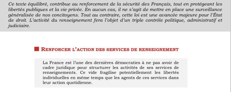 RENFORCER L'ACTION DES SERVICES DE RENSEIGNEMENT - La France est l'une des dernières démocraties à ne pas avoir de cadre juridique pour structurer les activités de ses services de renseignements. Ce vide fragilise potentiellement les libertés individuelles en même temps que les agents de ces services dans leur action quotidienne